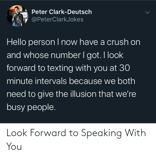 with you: Look Forward to Speaking With You