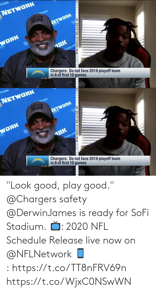 """Schedule: """"Look good, play good.""""  @Chargers safety @DerwinJames is ready for SoFi Stadium.  📺: 2020 NFL Schedule Release live now on @NFLNetwork 📱:https://t.co/TT8nFRV69n https://t.co/WjxC0NSwWN"""