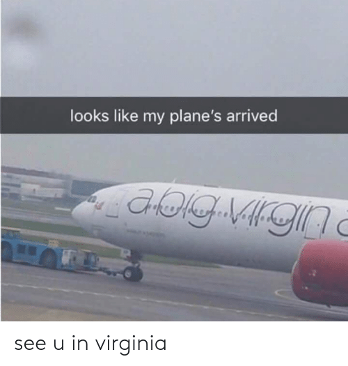 Virginia, Planes, and Like: looks like my plane's arrived see u in virginia