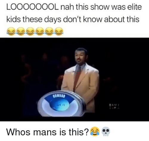 Funny, Kids, and Show: LOOOOOOOL nah this show was elite  kids these days don't know about this Whos mans is this?😂💀