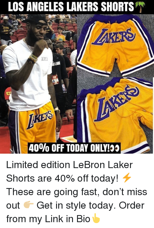 Los Angeles Lakers, Los-Angeles-Lakers, and Nba: LOS ANGELES LAKERS SHORTS  40% OFF TODAY ONLY! Limited edition LeBron Laker Shorts are 40% off today! ⚡️ These are going fast, don't miss out 👉🏼 Get in style today. Order from my Link in Bio👆