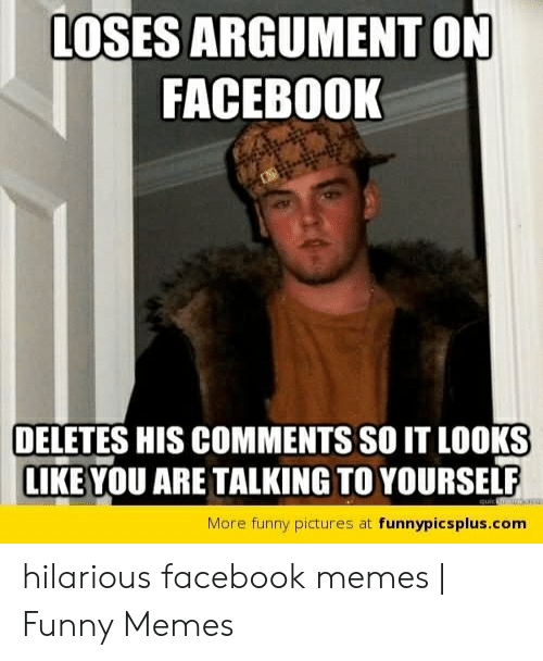 Loses Argument On Facebook Deletes His Comments So It Looks Like