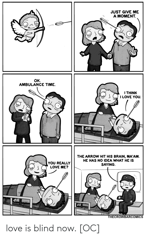 Love Is: love is blind now. [OC]