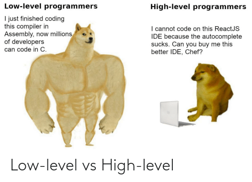 high: Low-level vs High-level