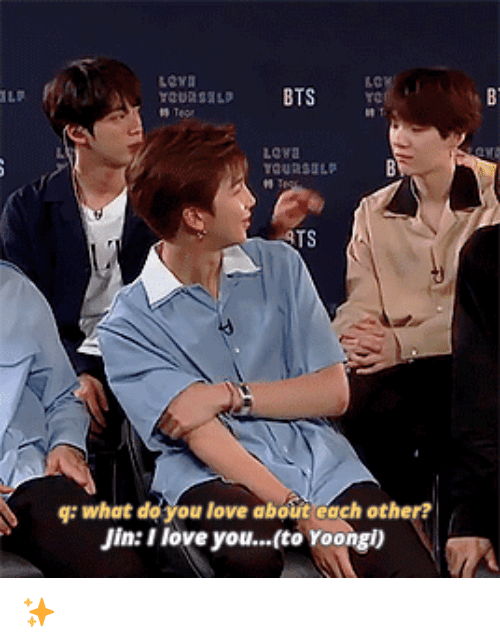 Love, I Love You, and Jin: Lowa  TS  g: what de you love about each other?  Jin: I love you...(to Yoongl) ✨