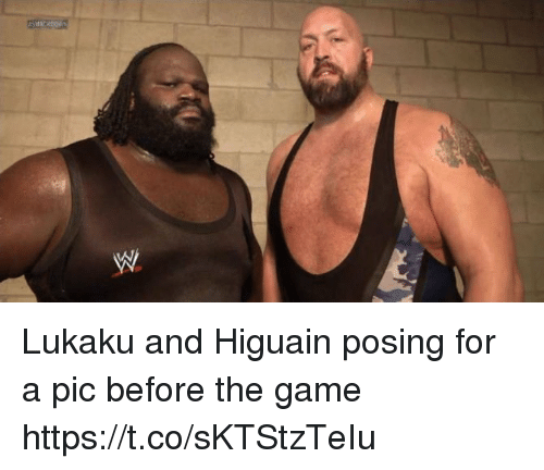 higuain: Lukaku and Higuain posing for a pic before the game https://t.co/sKTStzTeIu