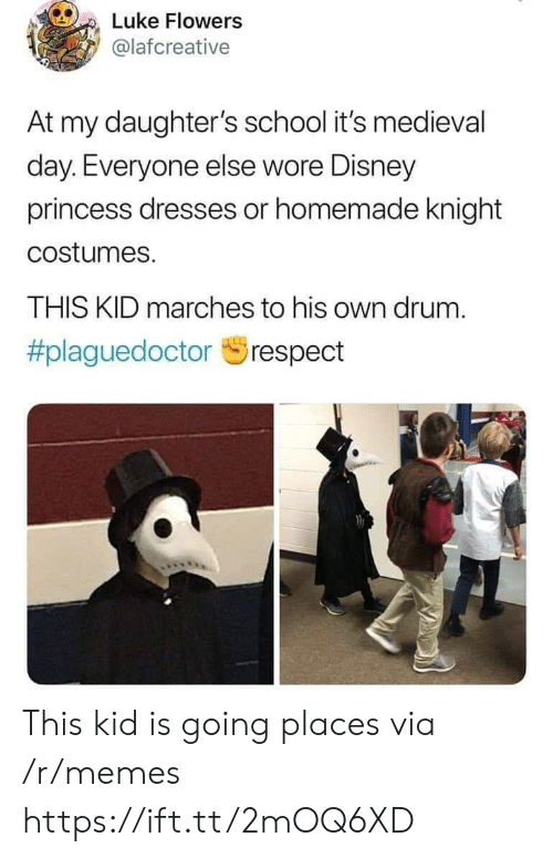 Disney, Memes, and School: Luke Flowers  @lafcreative  At my daughter's school it's medieval  day. Everyone else wore Disney  princess dresses or homemade knight  costumes.  THIS KID marches to his own drum.  This kid is going places via /r/memes https://ift.tt/2mOQ6XD