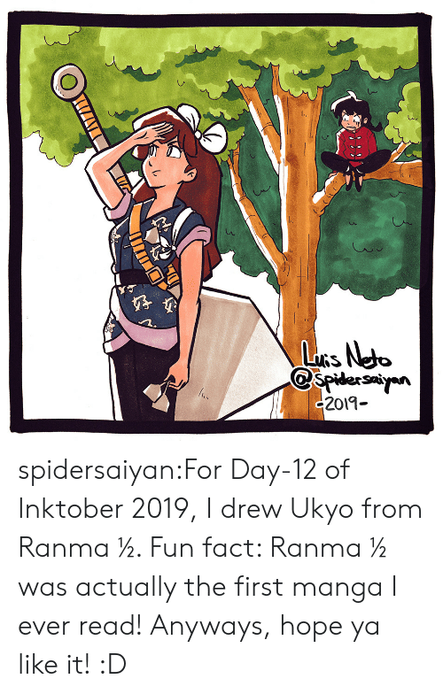 Manga: LuRs Neto  spidersayn  c2019- spidersaiyan:For Day-12 of Inktober 2019, I drew Ukyo from Ranma ½. Fun fact: Ranma ½ was actually the first manga I ever read! Anyways, hope ya like it! :D