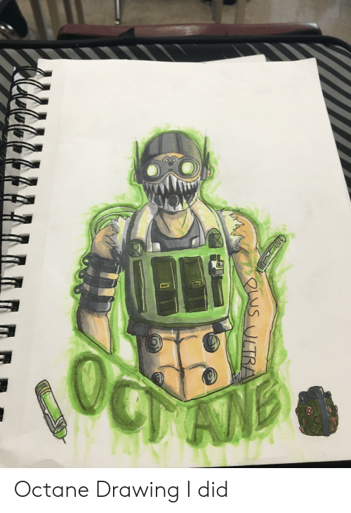 Octane: LUS ULTRA Octane Drawing I did