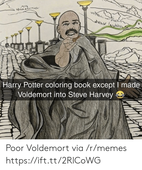 Coloring Book: lwiv  Harry Potter coloring book except I made  Voldemort into Steve Harvey e Poor Voldemort via /r/memes https://ift.tt/2RlCoWG