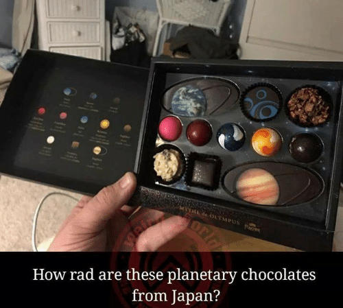 Memes, Chocolate, and Japan: LYMI  How rad are these planetary chocolate:s  from Japan?