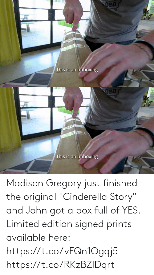 """edition: Madison Gregory just finished the original """"Cinderella Story"""" and John got a box full of YES. Limited edition signed prints available here: https://t.co/vFQn1Ogqj5 https://t.co/RKzBZlDqrt"""