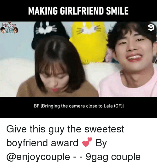 lala: MAKING GIRLFRIEND SMILE  BF [Bringing the camera close to Lala (GF)] Give this guy the sweetest boyfriend award 💕 By @enjoycouple - - 9gag couple