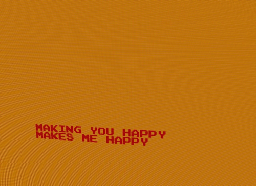 Happy, You, and Making: MAKING YOU HAPPY  MAKES ME HAPP Y
