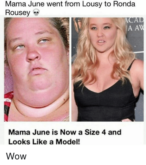 Ã……Ã…': Mama June went from Lousy to Ronda  Rousey  A A  Mama June is Now a Size 4 and  Looks Like a Model! Wow