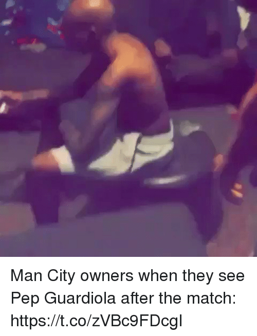 Soccer, Match, and Man City: Man City owners when they see Pep Guardiola after the match: https://t.co/zVBc9FDcgI
