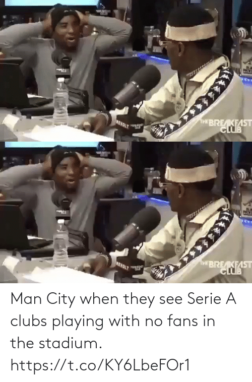 playing: Man City when they see Serie A clubs playing with no fans in the stadium.  https://t.co/KY6LbeFOr1