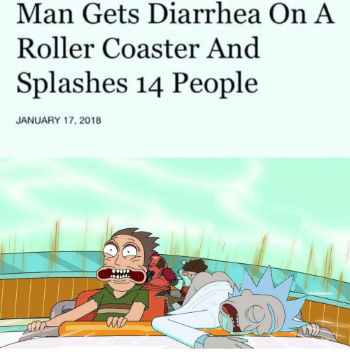 splashes: Man Gets Diarrhea On A  Roller Coaster And  Splashes 14 People  JANUARY 17, 2018
