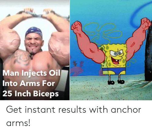 Arms, Inch, and Man: Man Injects Oil  Into Arms For  25 Inch Biceps Get instant results with anchor arms!