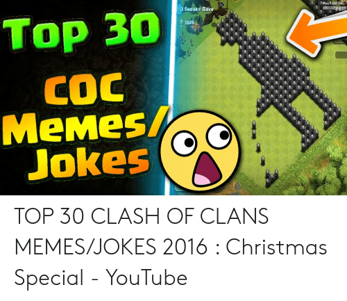 Mans 00 500 50 SNEAKY Dave Top 30 CEO 2 3026 COC MeMes Jokes TOP 30
