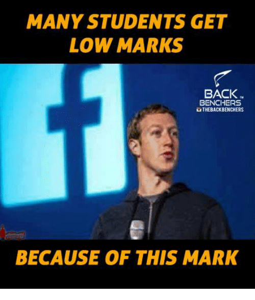 get low: MANY STUDENTS GET  LOW MARKS  BACK  BENCHERS  THE BACK BENCHERS  BECAUSE OF THIS MARK