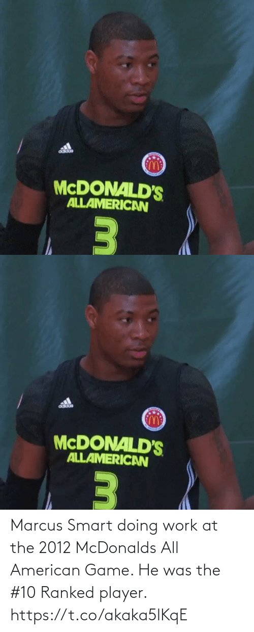 McDonalds: Marcus Smart doing work at the 2012 McDonalds All American Game. He was the #10 Ranked player. https://t.co/akaka5lKqE