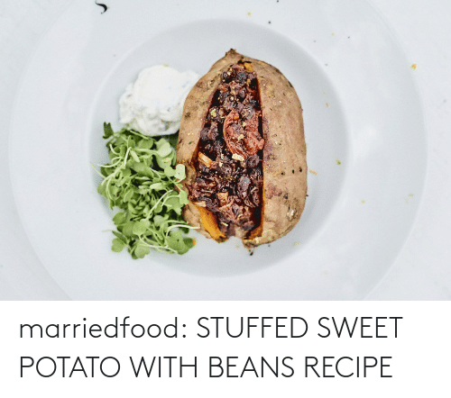 beans: marriedfood:   STUFFED SWEET POTATO WITH BEANS RECIPE
