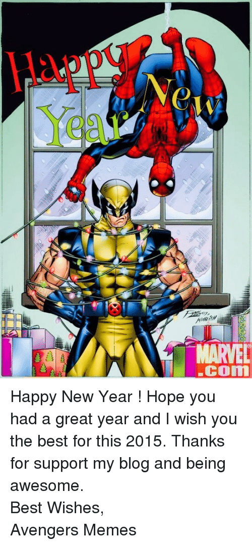 Memes, New Year's, and Avengers: MARVEL  Com <p>Happy New Year ! Hope you had a great year and I wish you the best for this 2015. Thanks for support my blog and being awesome. <br/> Best Wishes, <br/> Avengers Memes</p>