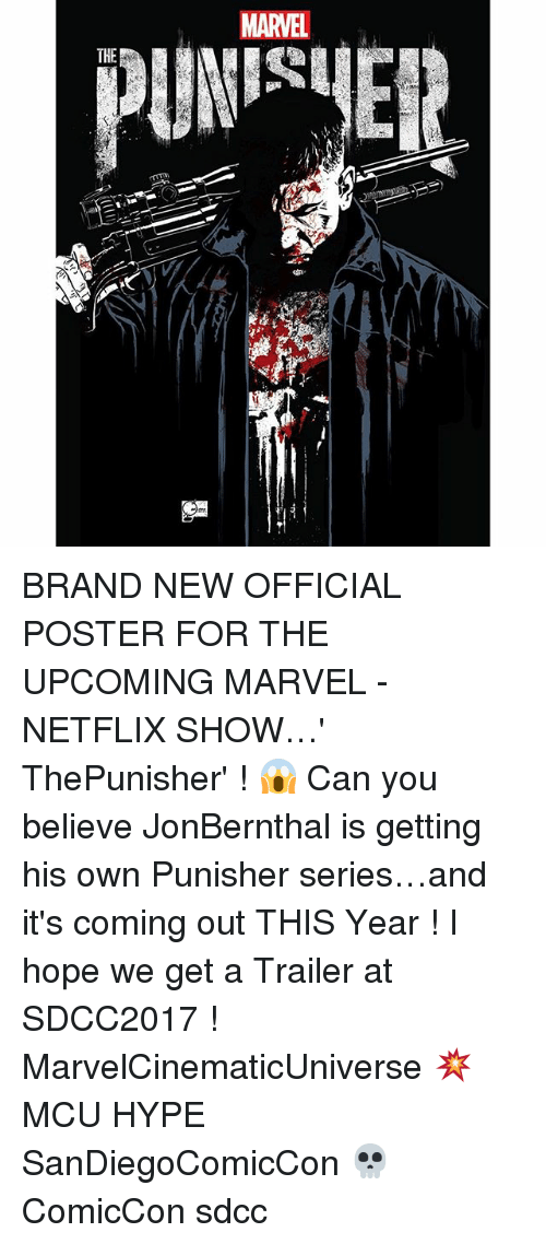posterization: MARVEL  THE BRAND NEW OFFICIAL POSTER FOR THE UPCOMING MARVEL - NETFLIX SHOW…' ThePunisher' ! 😱 Can you believe JonBernthal is getting his own Punisher series…and it's coming out THIS Year ! I hope we get a Trailer at SDCC2017 ! MarvelCinematicUniverse 💥 MCU HYPE SanDiegoComicCon 💀 ComicCon sdcc