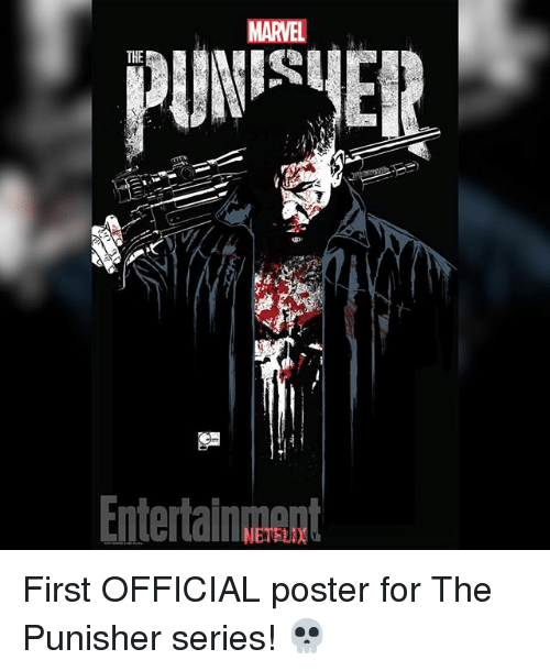posterization: MARVEL  THE  Entertainnnt  NETFLIX First OFFICIAL poster for The Punisher series! 💀