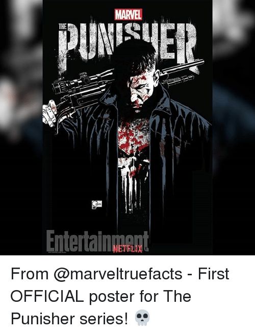 posterization: MARVEL  THE  Entertainnt  ntertanA From @marveltruefacts - First OFFICIAL poster for The Punisher series! 💀