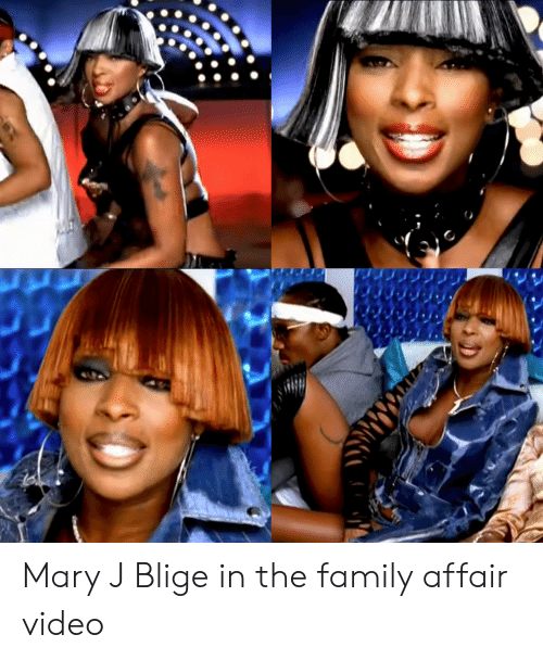 mary j: Mary J Blige in the family affair video