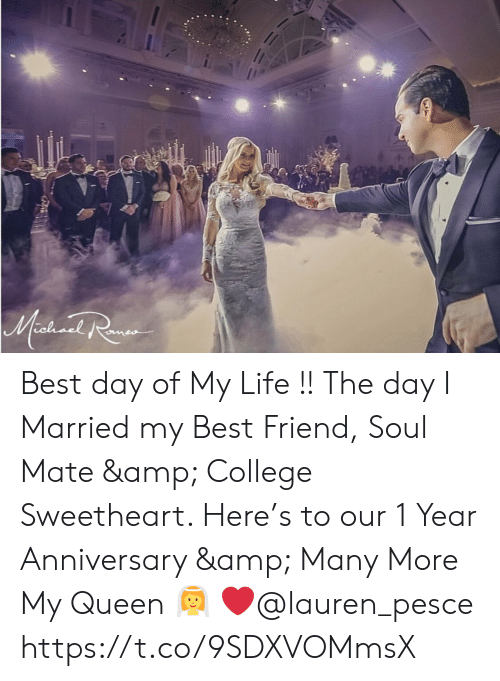 soul mate: Mashionl Ra Best day of My Life !! The day I Married my Best Friend, Soul Mate & College Sweetheart. Here's to our 1 Year Anniversary & Many More My Queen 👰 ❤️@lauren_pesce https://t.co/9SDXVOMmsX