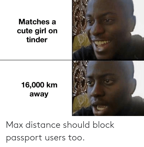 Users: Max distance should block passport users too.