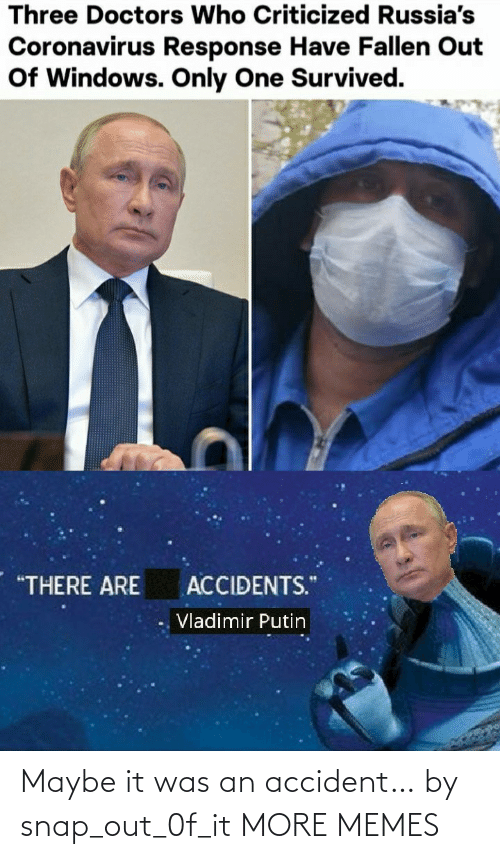 maybe: Maybe it was an accident… by snap_out_0f_it MORE MEMES