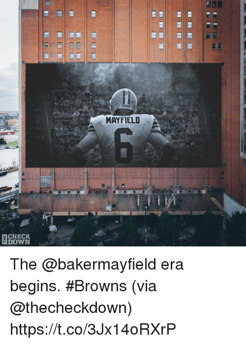 Memes, Browns, and 🤖: MAYFIELD  CHECK  DOWN The @bakermayfield era begins. #Browns  (via @thecheckdown) https://t.co/3Jx14oRXrP