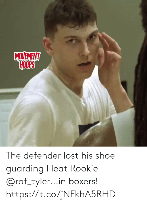 guarding: MDVEVENT The defender lost his shoe guarding Heat Rookie @raf_tyler...in boxers!    https://t.co/jNFkhA5RHD