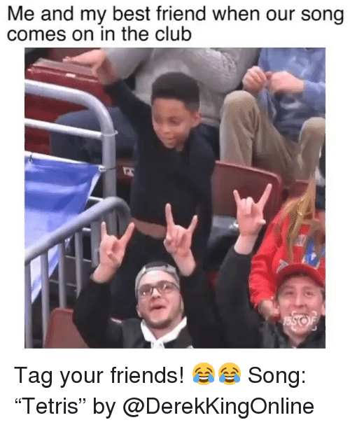 """In The Club: Me and my best friend when our song  comes on in the club Tag your friends! 😂😂 Song: """"Tetris"""" by @DerekKingOnline"""