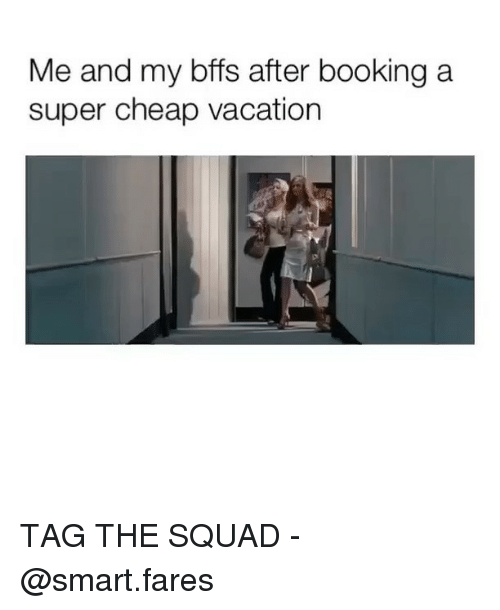 Squad, Booking, and Vacation: Me and my bffs after booking a  super cheap vacation TAG THE SQUAD - @smart.fares