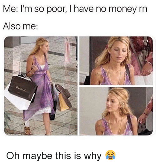 why im poor