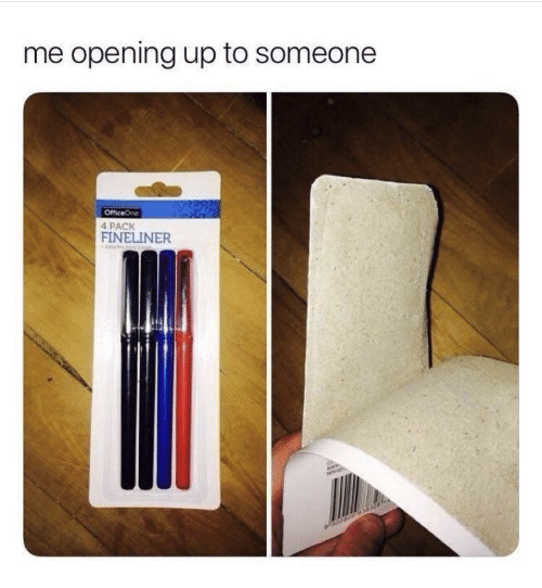4 Pack: me opening up to someone  4 PACK  FINELINER