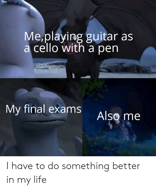 Meplaying Guitar as a Cello With a Pen Zenewithouto Ibond My
