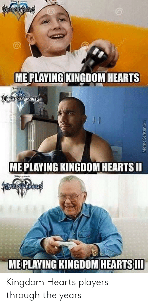 Kingdom Hearts, Hearts, and Kingdom: ME PLAYING KINGDOM HEARTS  du  ME PLAYING KINGDOM HEARTSII  ME PLAYING KINGDOM HEARTSII Kingdom Hearts players through the years