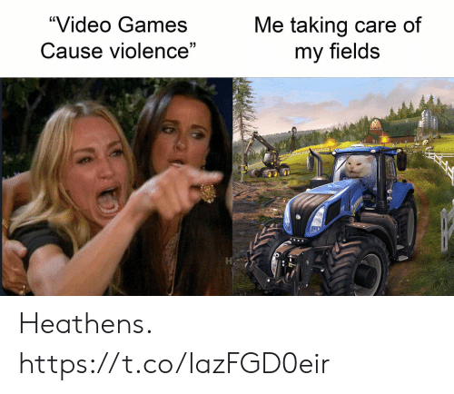"Video Games, Games, and Video: Me taking care of  ""Video Games  Cause violence""  my fields Heathens. https://t.co/IazFGD0eir"