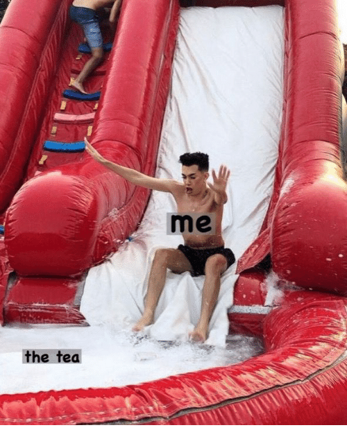 Tea, The, and The Tea: me  the tea