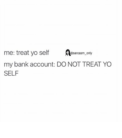 Treat Yo Self