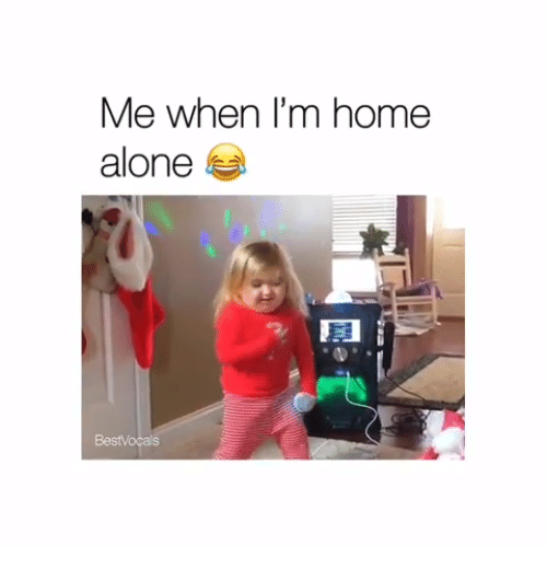 Being Alone, Home Alone, and Home: Me when I'm home  alone  BestVocals