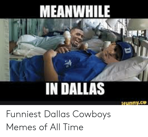 25 Best Memes About Dallas Cowboys Birthday Meme Dallas