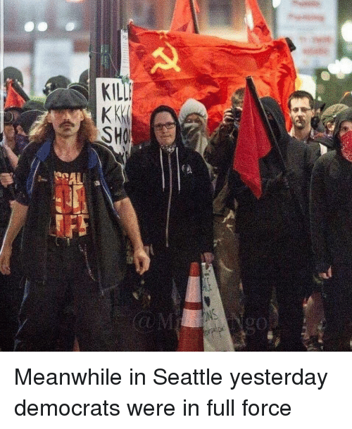 Memes, Seattle, and 🤖: Meanwhile in Seattle yesterday democrats were in full force