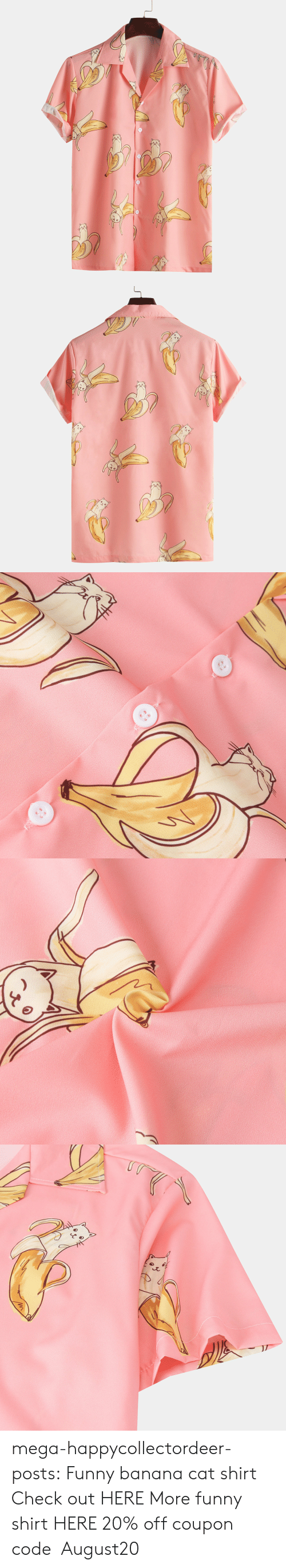 vip: mega-happycollectordeer-posts: Funny banana cat shirt Check out HERE More funny shirt HERE 20% off coupon code:August20
